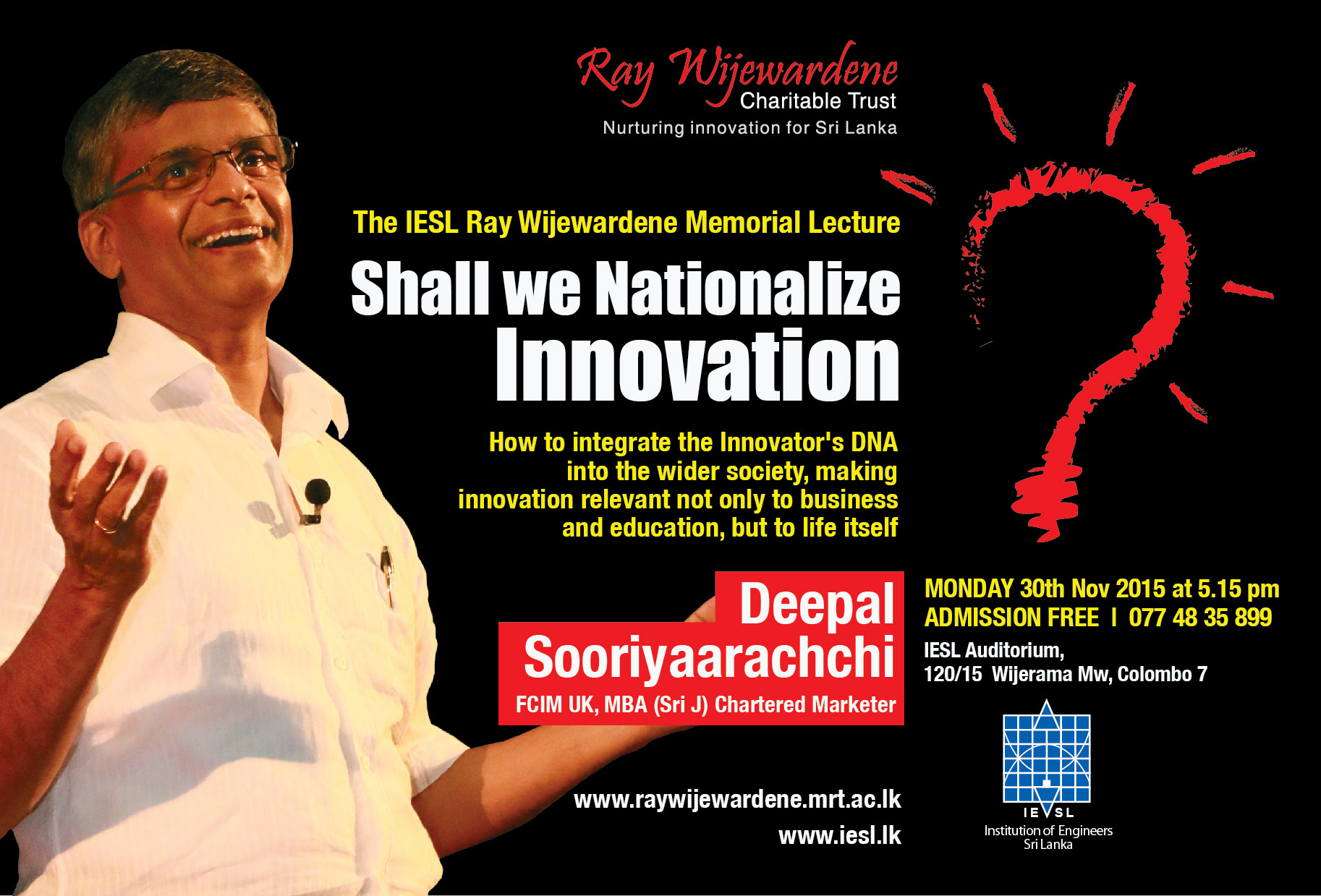 The IESL Ray Wijewardene Memorial Lecture